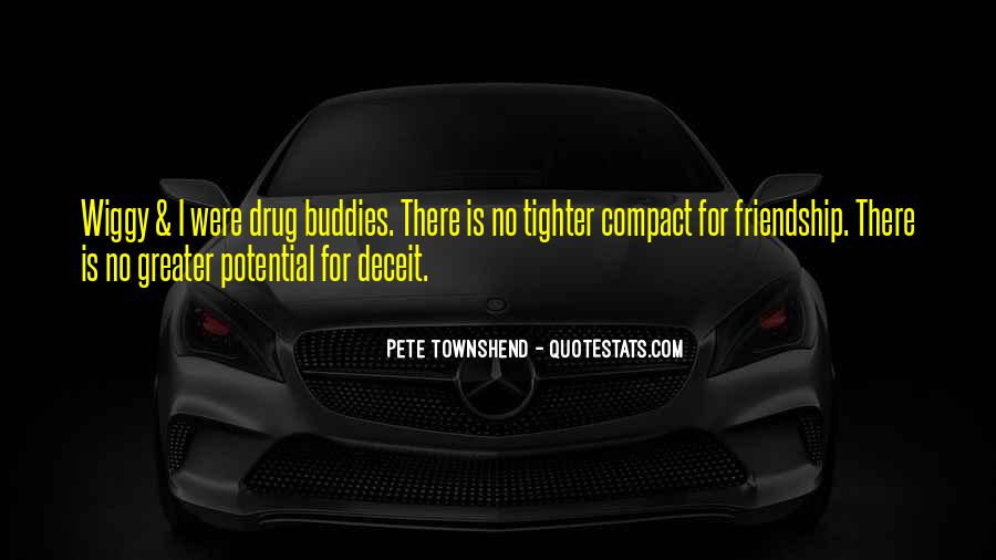 Quotes About Drugs And Friendship #43911