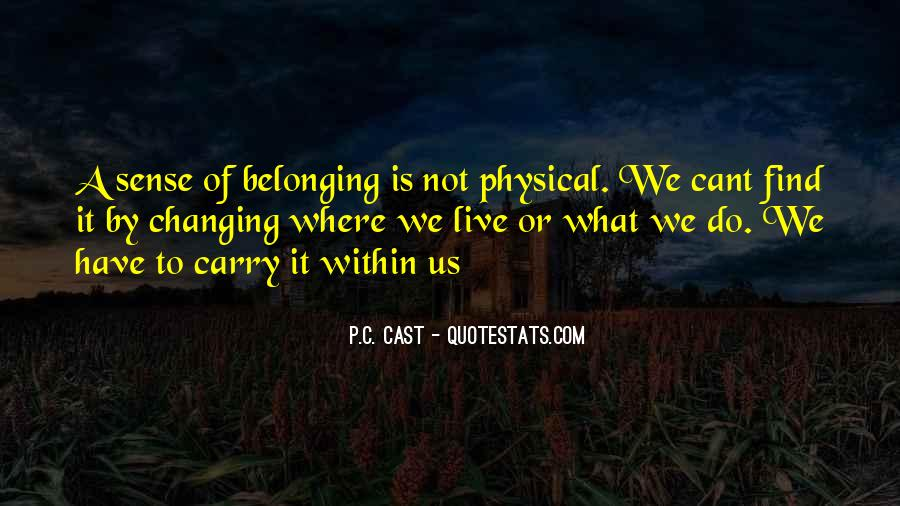 Quotes About Not Belonging #1329000