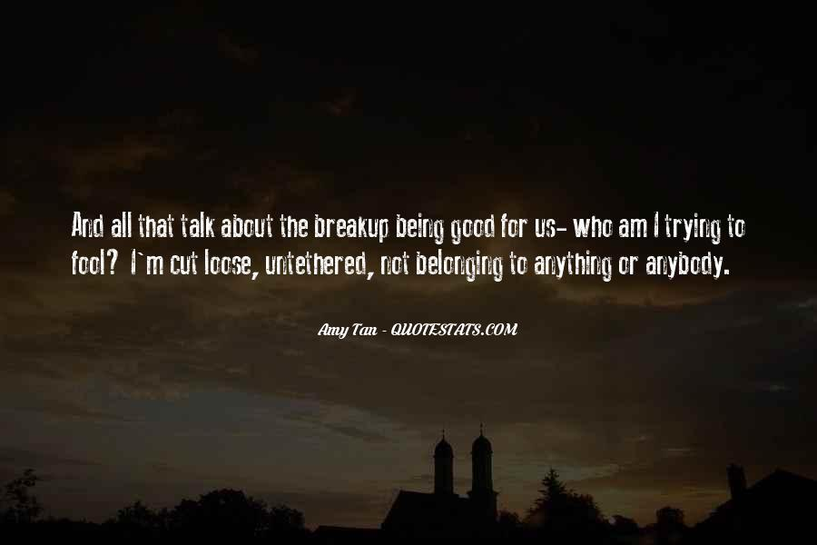 Quotes About Not Belonging #144235