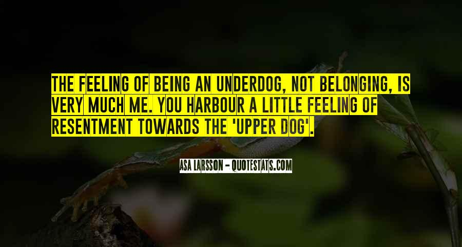 Quotes About Not Belonging #15918