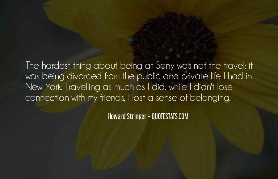 Quotes About Not Belonging #161049