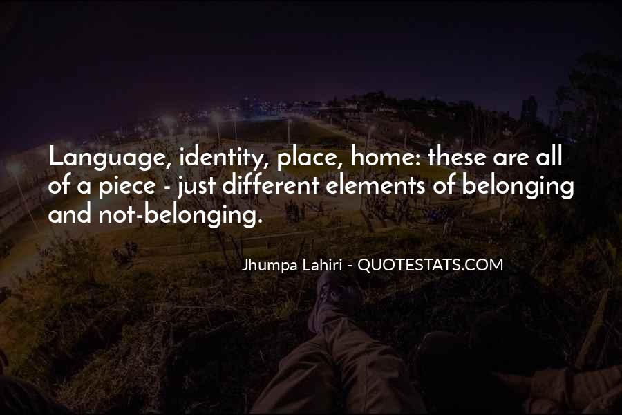 Quotes About Not Belonging #216801