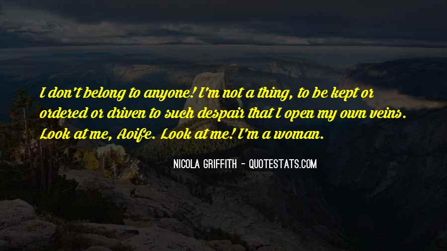Quotes About Not Belonging #314776