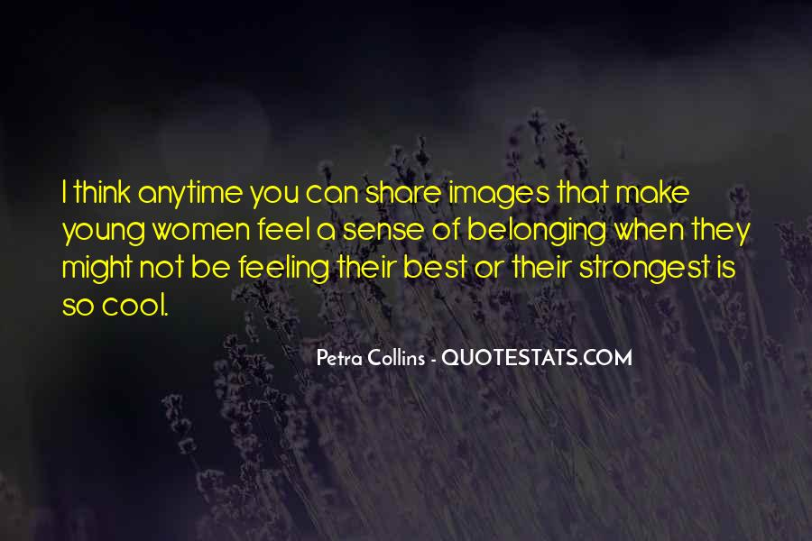Quotes About Not Belonging #370074