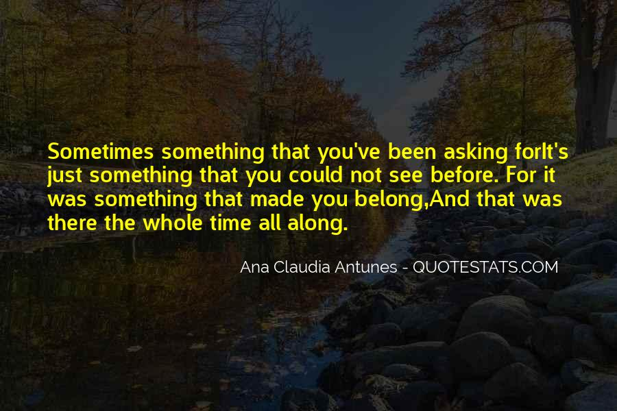 Quotes About Not Belonging #406206