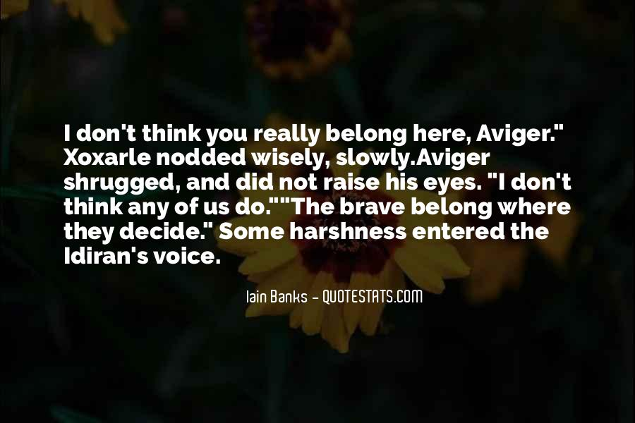 Quotes About Not Belonging #729625