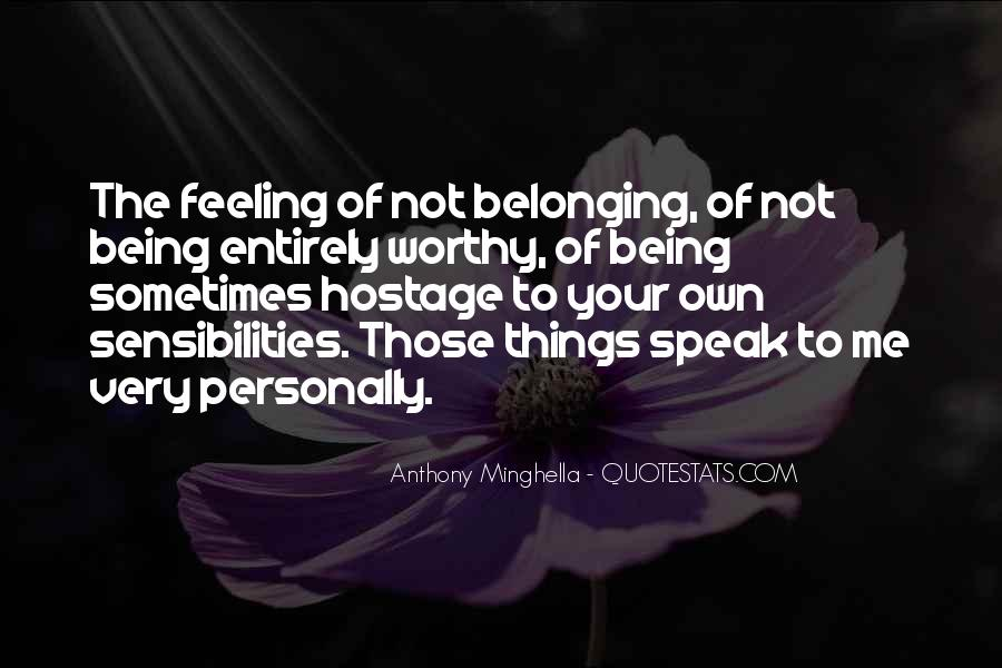 Quotes About Not Belonging #747145