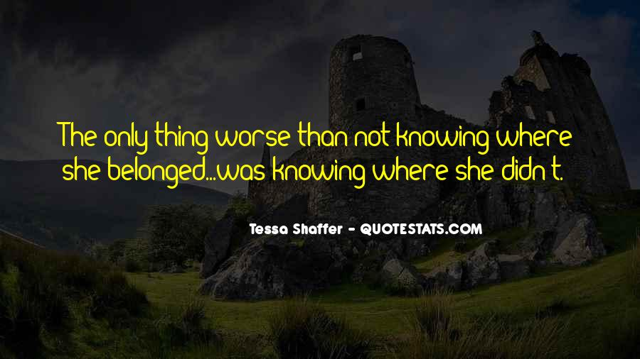 Quotes About Not Belonging #813546