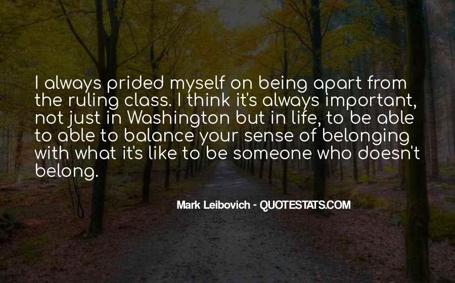Quotes About Not Belonging #984287