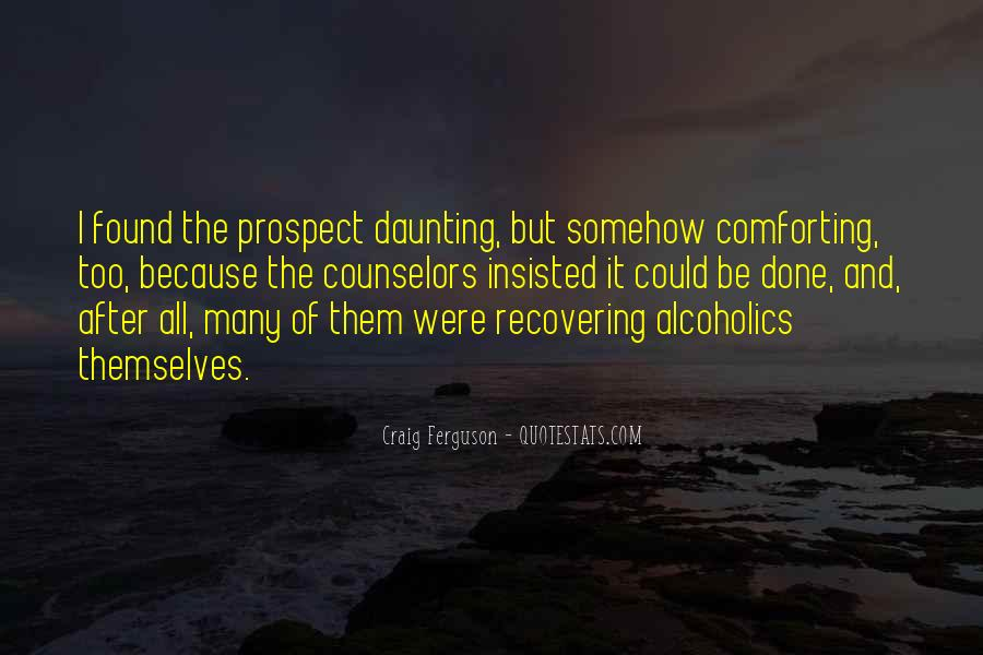 Quotes About Recovering Alcoholics #712088