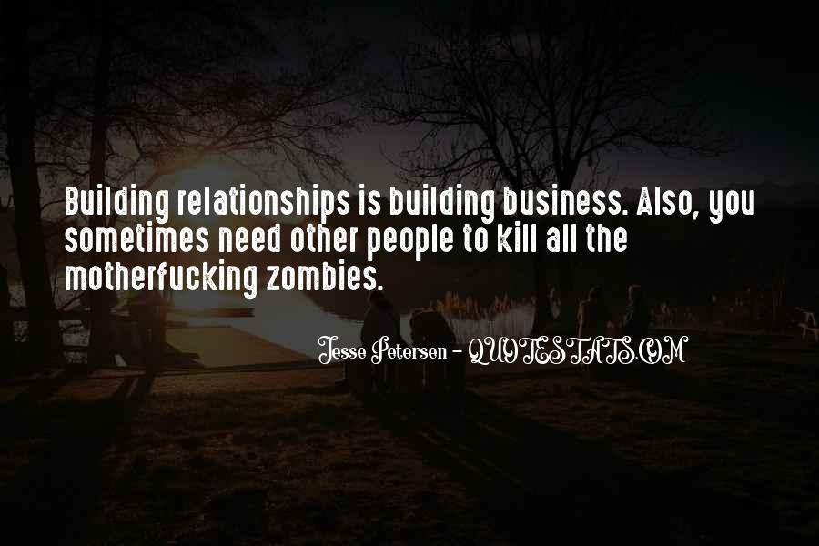 Quotes About Building Relationships In Business #801817