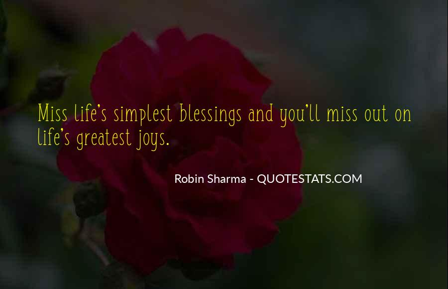 Quotes About Missing Your Blessings #366667