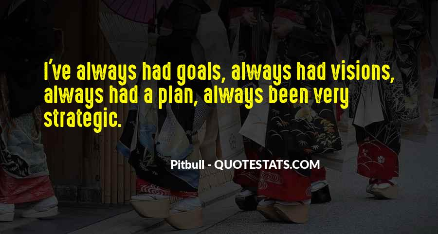 Quotes About Strategic Vision #1729182