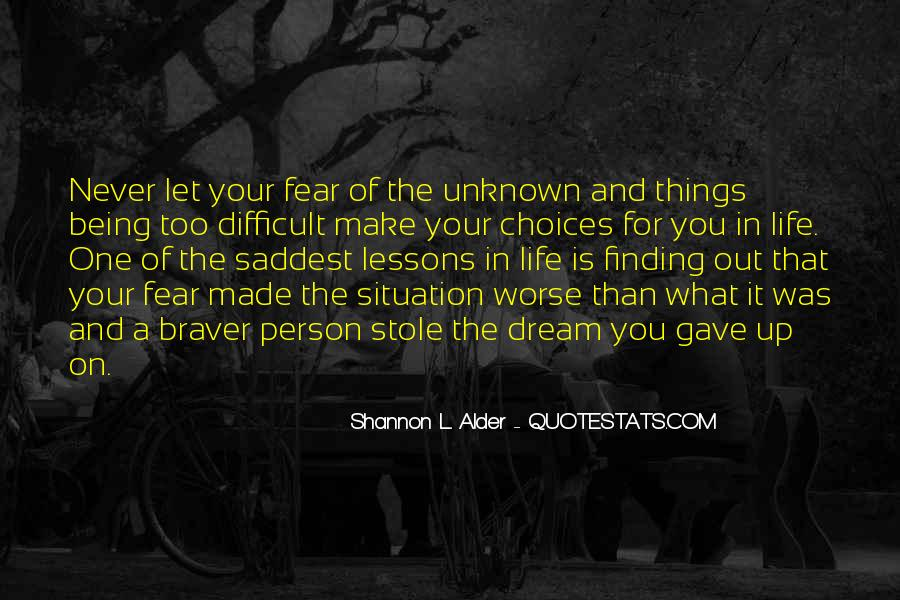 Quotes About Rising Above Fear #1589286