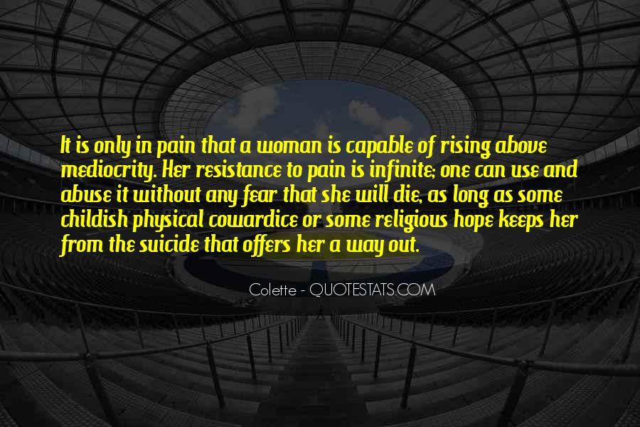 Quotes About Rising Above Fear #57210