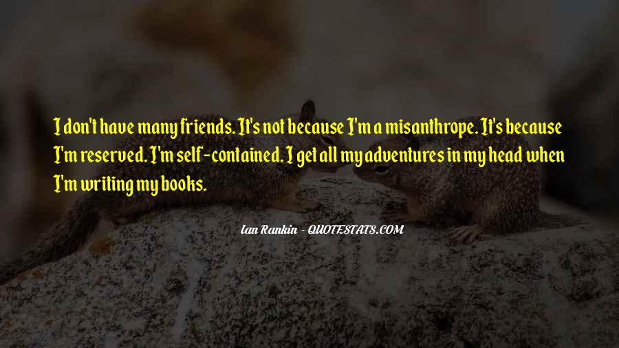 Quotes About Adventures And Friends #171929