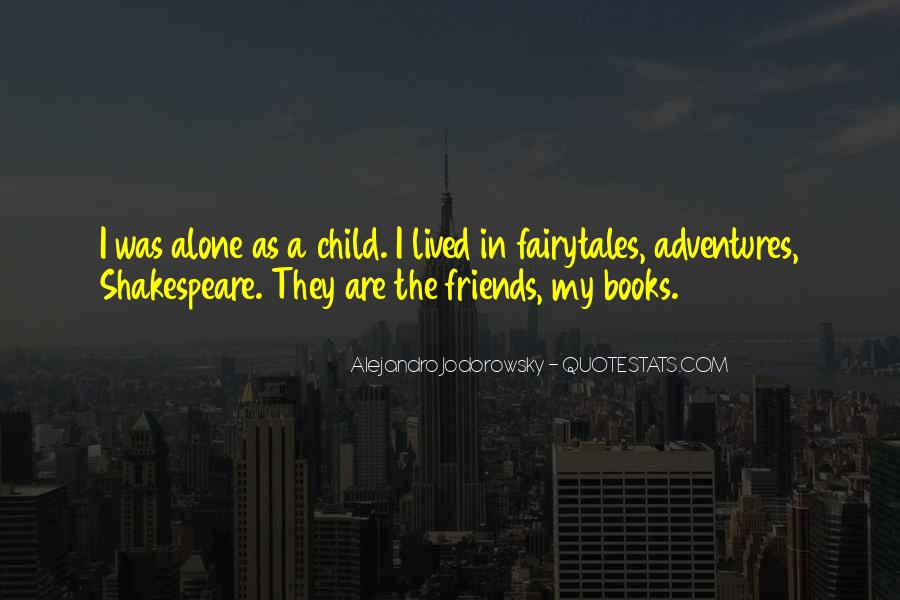 Quotes About Adventures And Friends #569533