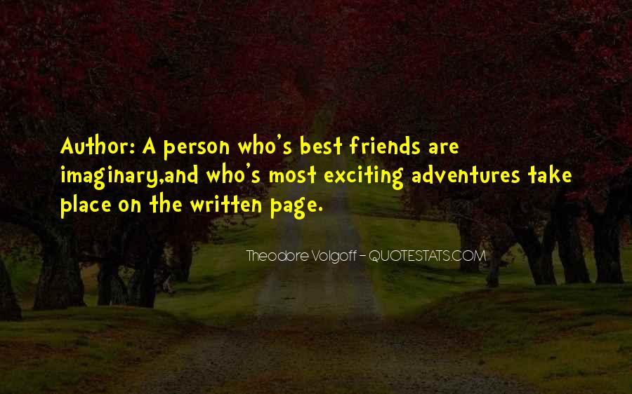Quotes About Adventures And Friends #619069