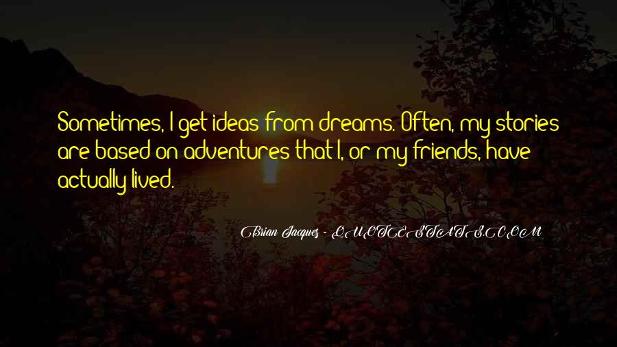 Quotes About Adventures And Friends #641963