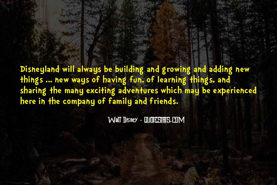 Quotes About Adventures And Friends #886551