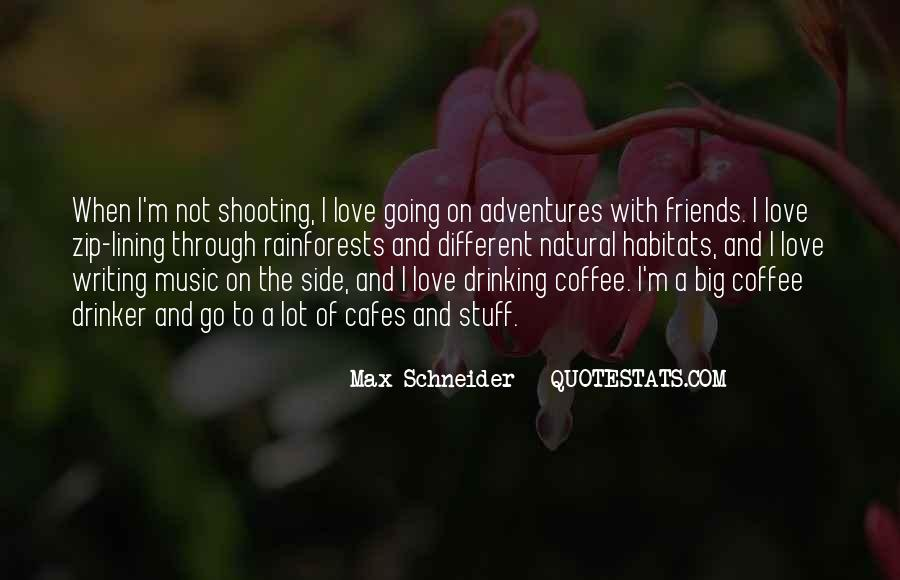 Quotes About Adventures And Friends #978244