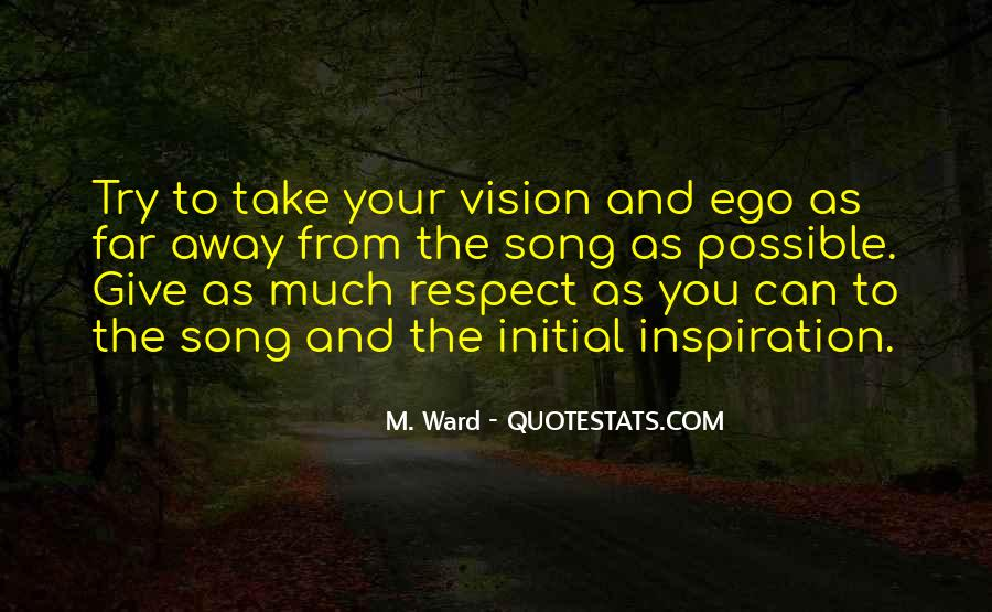 Quotes About Ego And Self Respect #1040288