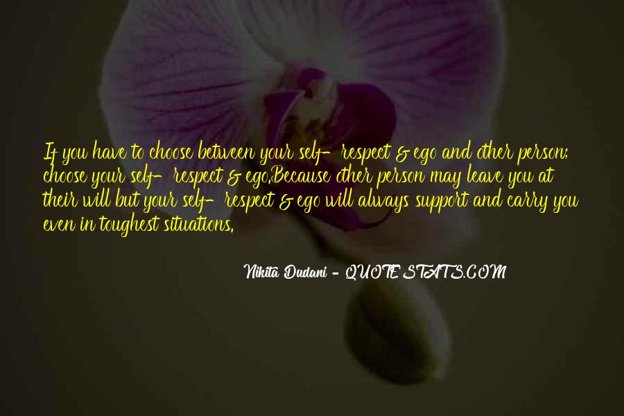 Quotes About Ego And Self Respect #1087390