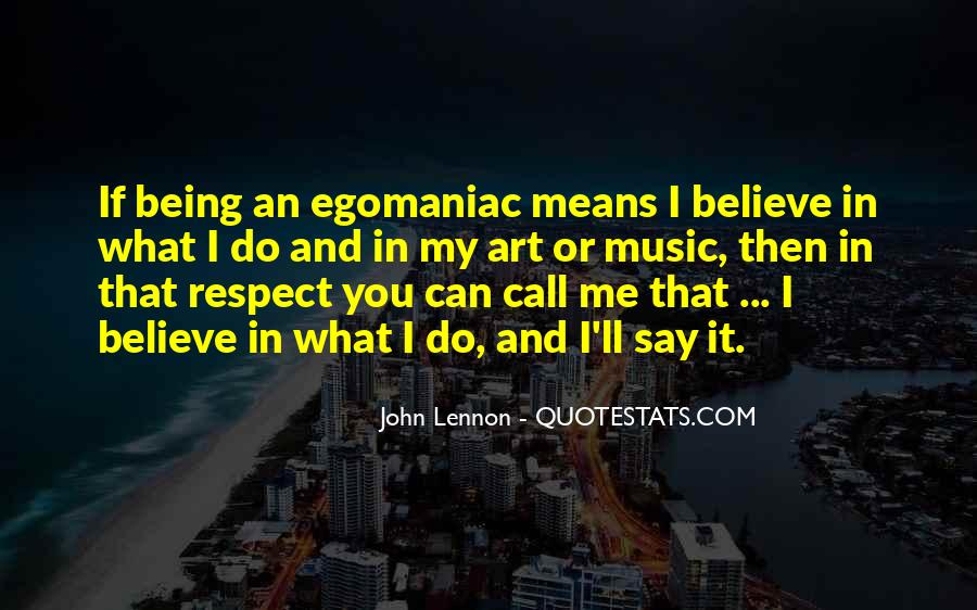 Quotes About Ego And Self Respect #1234982