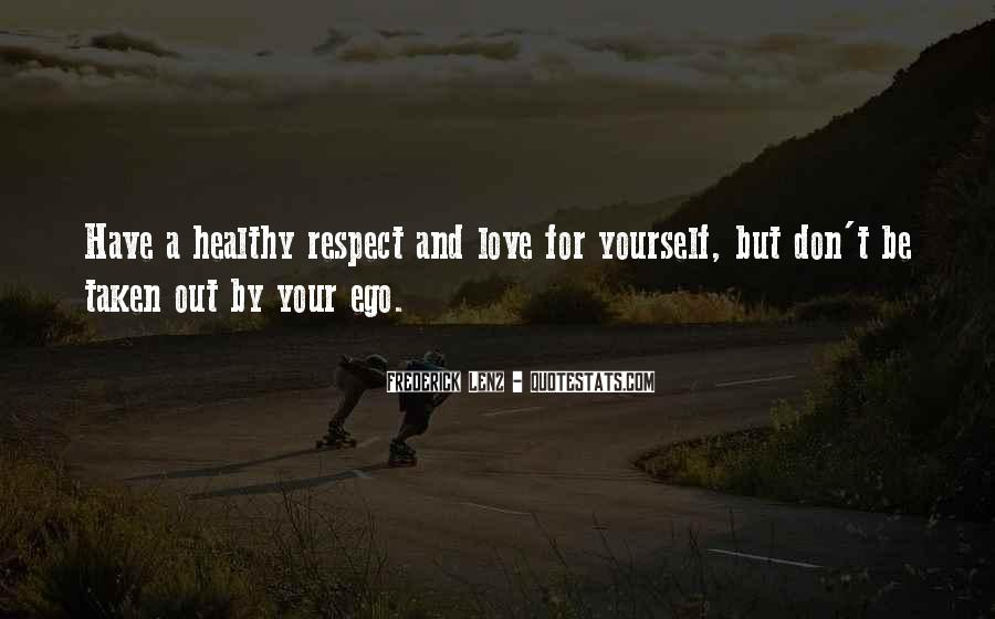 Quotes About Ego And Self Respect #606111