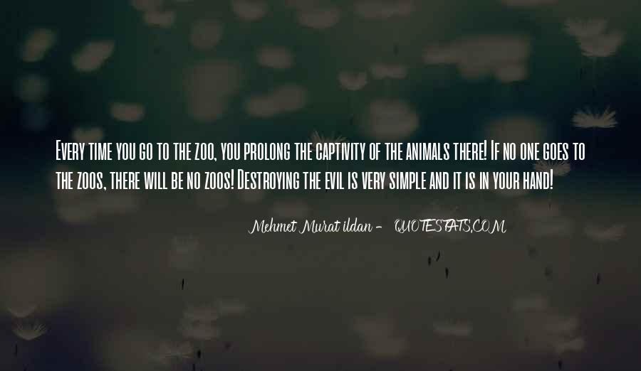 Quotes About Animals In Captivity #1193773