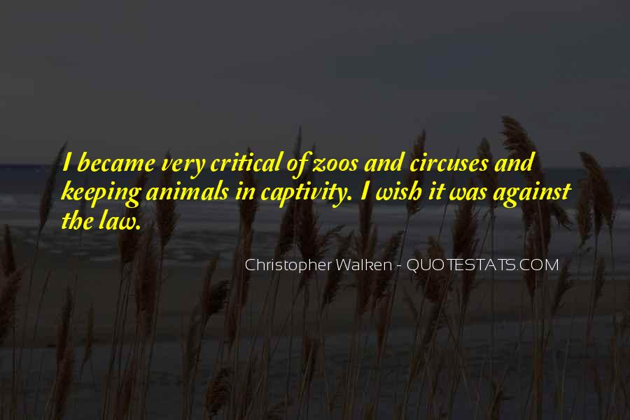 Quotes About Animals In Captivity #524020