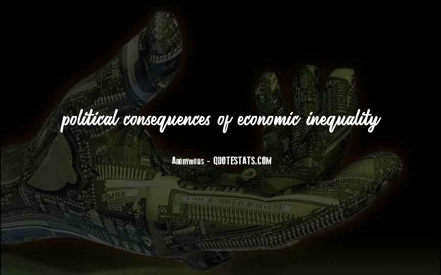 Quotes About Economic Inequality #1097614