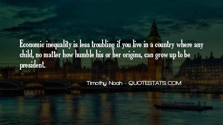 Quotes About Economic Inequality #1349794
