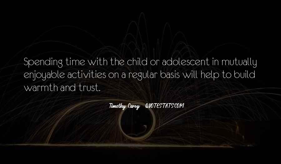Quotes About Spending Time With Your Child #821005