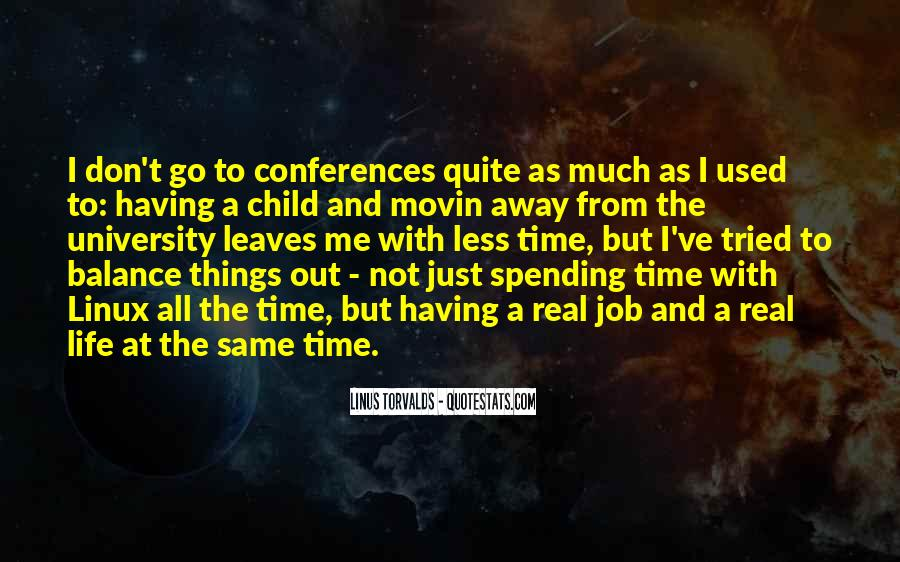Quotes About Spending Time With Your Child #885556