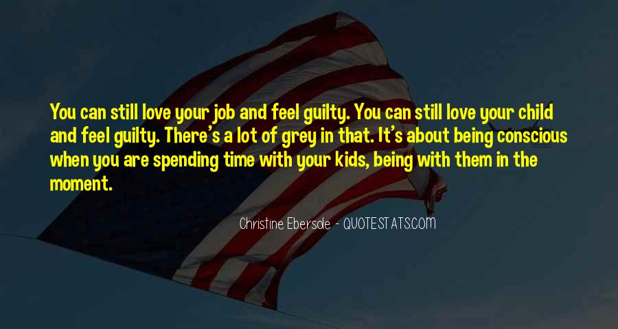 Quotes About Spending Time With Your Child #974078