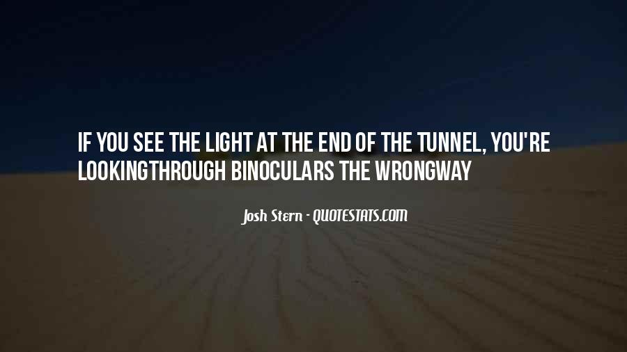 Quotes About Looking Through Binoculars #1744740