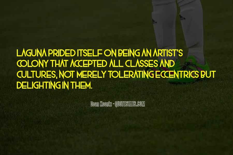 Quotes About Eccentrics #1198075