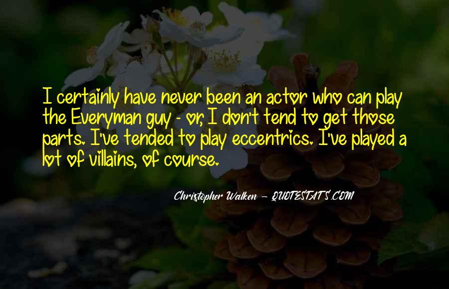 Quotes About Eccentrics #1206577