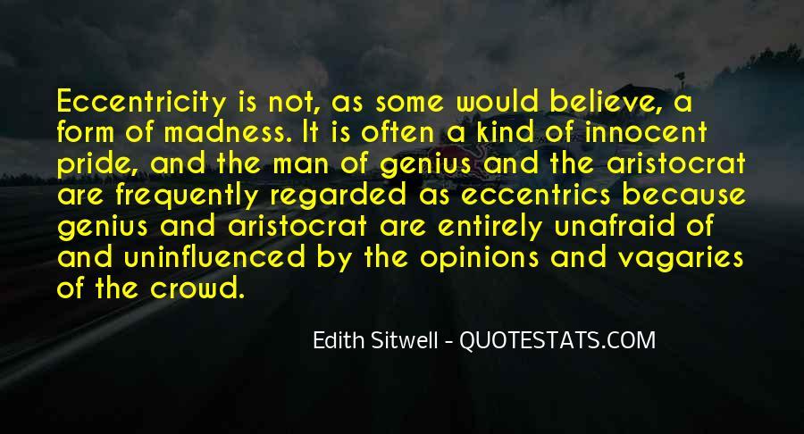 Quotes About Eccentrics #1588317