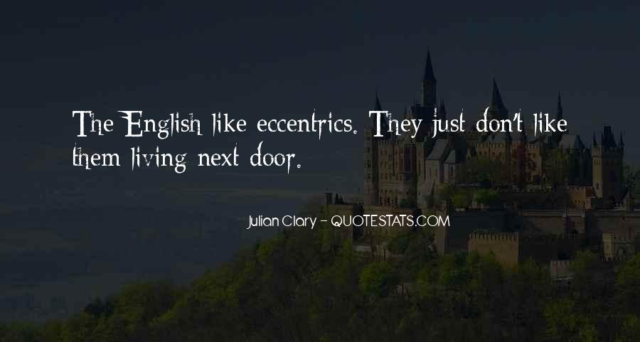 Quotes About Eccentrics #307394