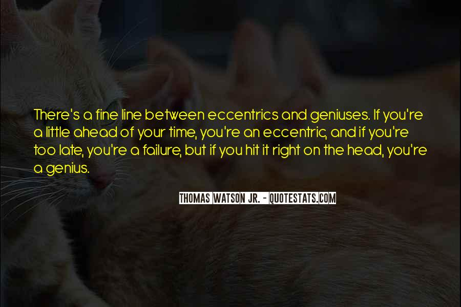 Quotes About Eccentrics #679755