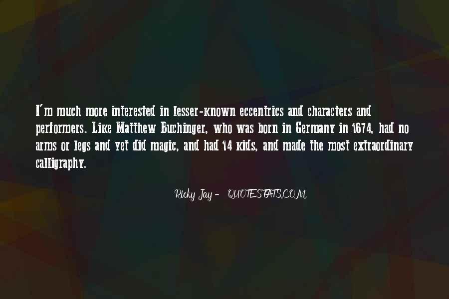 Quotes About Eccentrics #728434