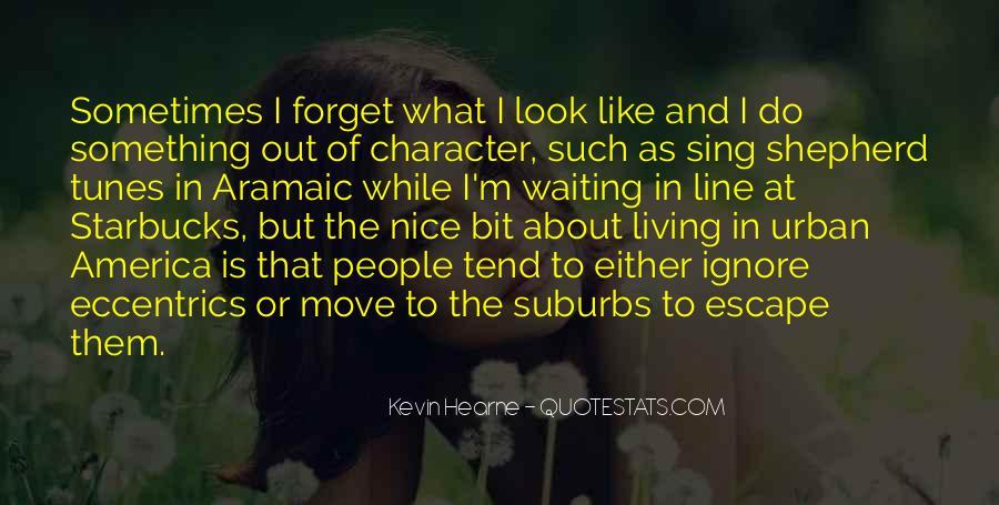 Quotes About Eccentrics #785659