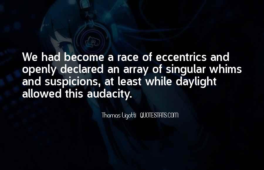 Quotes About Eccentrics #825036