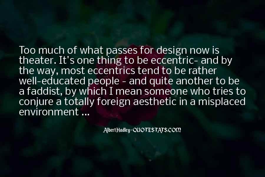 Quotes About Eccentrics #873952