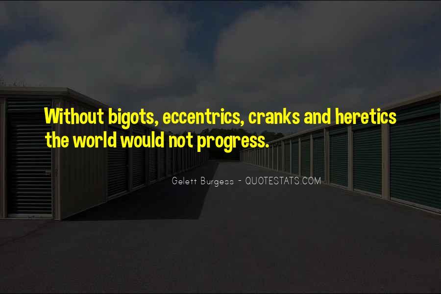 Quotes About Eccentrics #92389