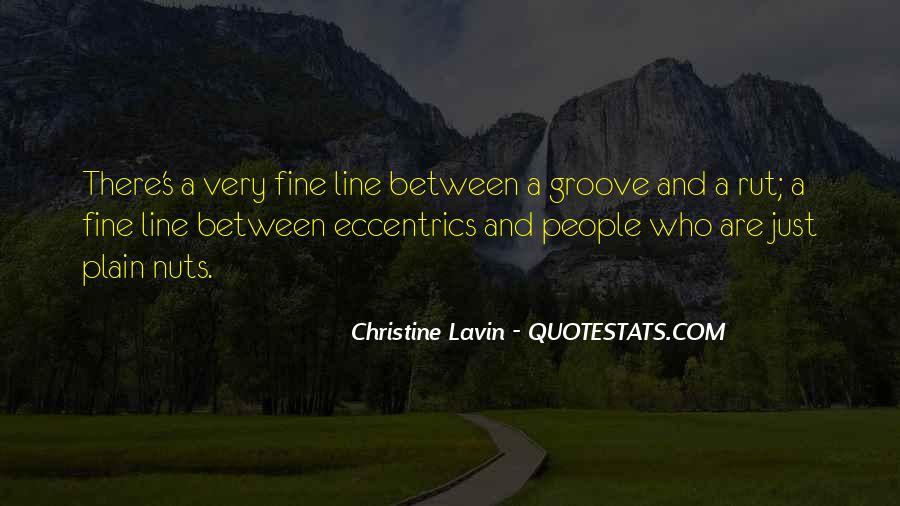 Quotes About Eccentrics #958255