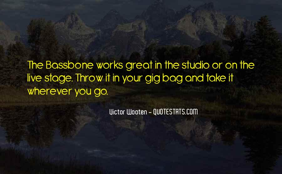 Quotes About Gigs #168580
