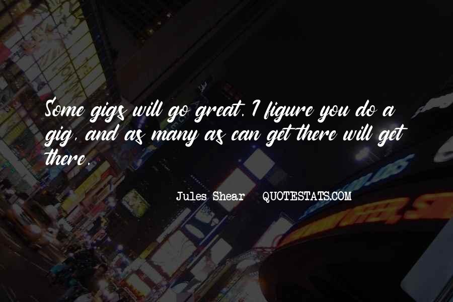 Quotes About Gigs #23431